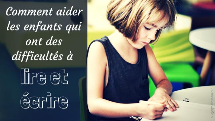Comment aider les enfants à lire et écrire ?