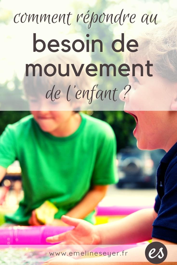 comment répondre au besoin de mouvement de l'enfant ?
