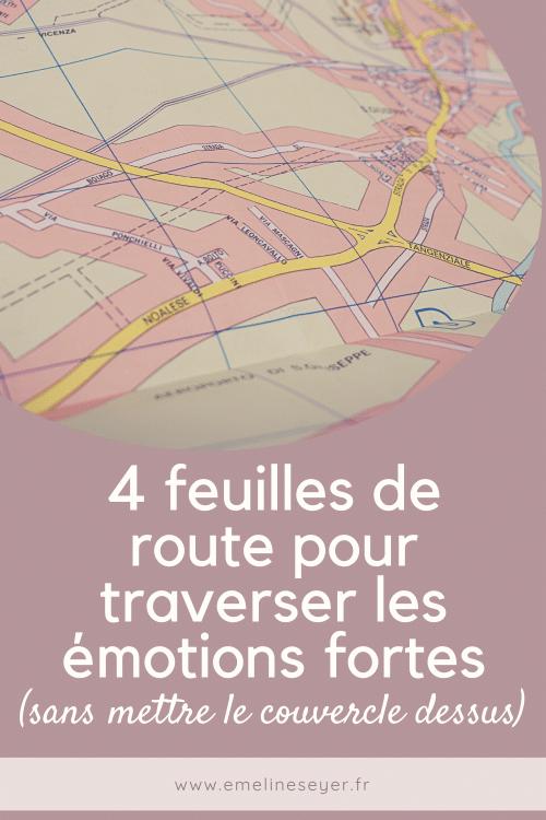 4 feuilles de route pour traverser les émotions sans mettre le couvercle dessus